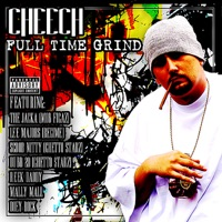 Full Time Grind - Blazelazy - Cheech, The Jacka, Lee Majors, Doey Rock & Dubb20 mp3 download