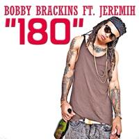 180 (feat. Jeremih) - Single - Bobby Brackins mp3 download