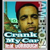 Crank My Car (feat. Dorrough) - Single - Ambrosi mp3 download