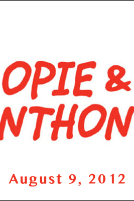 Opie & Anthony, Mike Tyson, August 9, 2012 - Opie & Anthony