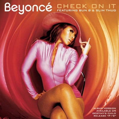 -Check On It (feat. Bun B & Slim Thug) - EP - Beyoncé mp3 download
