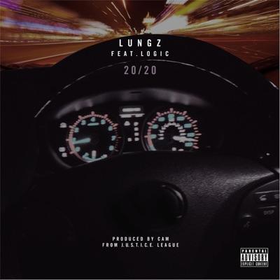 -20/20 (feat. Logic) - Single - LUNGZ mp3 download
