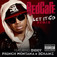 Let It Go (Remix) [feat. Diddy, French Montana & 2 Chainz] - Single - Red Cafe mp3 download