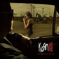 Korn III: Remember Who You Are - Korn mp3 download