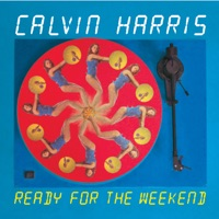 Ready for the Weekend - EP - Calvin Harris mp3 download
