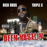 Been Hustlin' - Rick Ross mp3 download