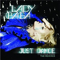 Just Dance (Remixes) [feat. Colby O'Donis] - EP - Lady Gaga mp3 download