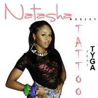 Tattoo - Single - Natasha Mosley & Tyga mp3 download