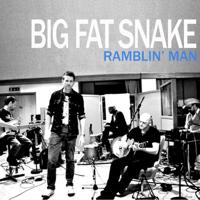 Ramblin' Man Big Fat Snake MP3