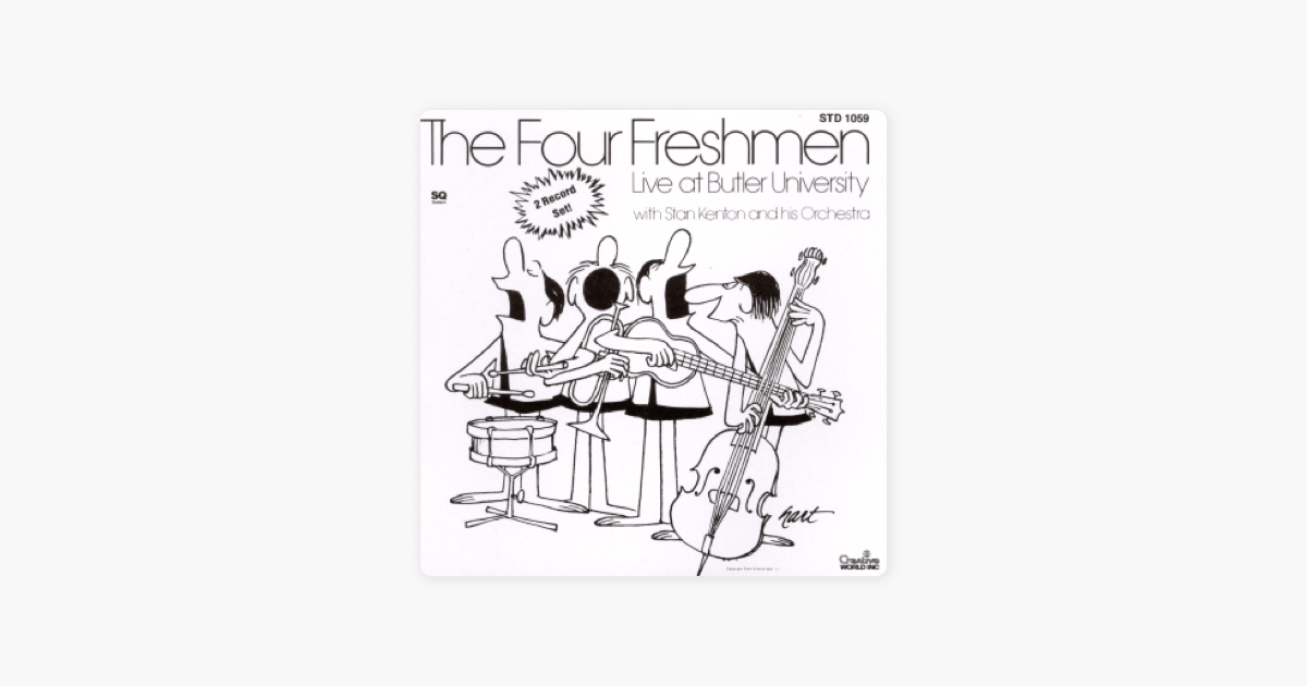 Live At Butler University by The Four Freshmen & Stan