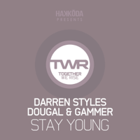 Stay Young Darren Styles, Dougal & Gammer