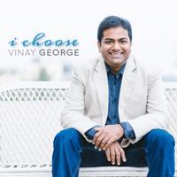 I Choose Vinay George
