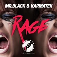 Rage Mr.Black & Karmatek MP3
