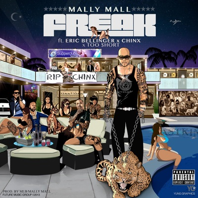 -Freak (feat. Eric Bellinger, Chinx & Too Short) - Single - Mally Mall mp3 download