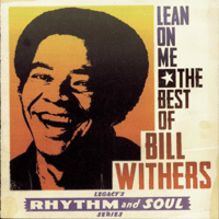 Lean On Me Bill Withers MP3