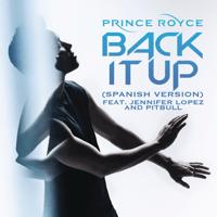 Back It Up (feat. Jennifer Lopez & Pitbull) [Spanish Version] Prince Royce