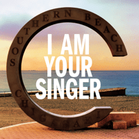 I Am Your Singer Southern All Stars MP3