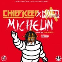 Michelin (feat. Matti Baybee) - Single - Chief Keef mp3 download