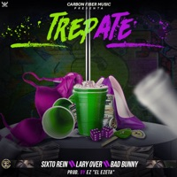 Trepate (feat. Ez El Ezeta) - Single - Sixto Rein, Lary Over & Bad Bunny mp3 download