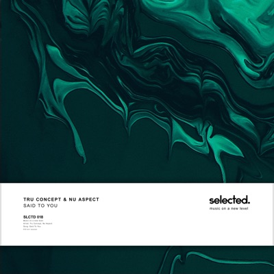Said To You - TRU Concept & Nu Aspect mp3 download