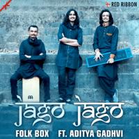 Jago Jago Folk Box(feat. Aditya Gadhvi) Folk Box MP3