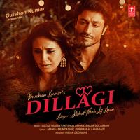 Dillagi Rahat Fateh Ali Khan, Ustad Nusrat Fateh Ali Khan & Salim-Sulaiman MP3