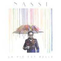 La vie est belle Nassi MP3