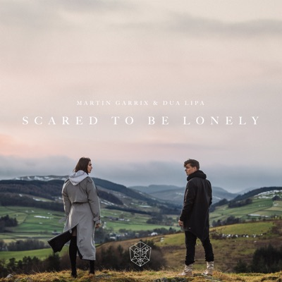 Scared to Be Lonely - Single - Martin Garrix & Dua Lipa mp3 download
