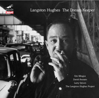 The Dream Keeper Eric Mingus & The Langston Hughes Project MP3