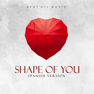 Shape Of You-Spanish Versión - Song Lovers mp3 download