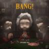 AJR - Bang!