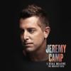 Jeremy Camp - I Still Believe (2020 Version)
