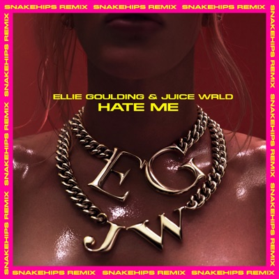 Hate Me (Snakehips Remix) - Ellie Goulding & Juice WRLD mp3 download