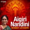 Bombay S. Jayashri - Aigiri Nandini
