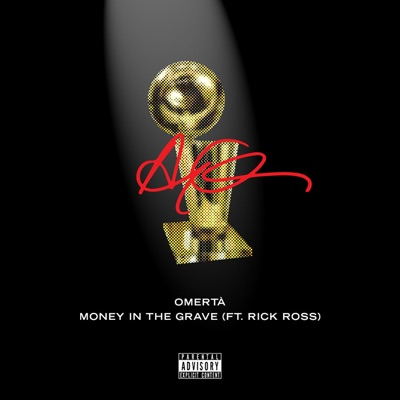 Money In The Grave (feat. Rick Ross)-The Best In The World Pack - Single - Drake mp3 download
