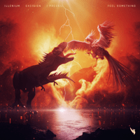 Illenium, Excision & I Prevail - Feel Something Mp3