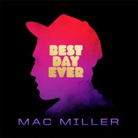 Best Day Ever (5th Anniversary Remastered Edition) - Mac Miller mp3 download