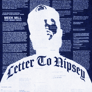 Letter To Nipsey (feat. Roddy Ricch) - Letter To Nipsey (feat. Roddy Ricch) mp3 download