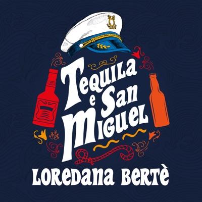 Tequila E San Miguel - Loredana Bertè mp3 download