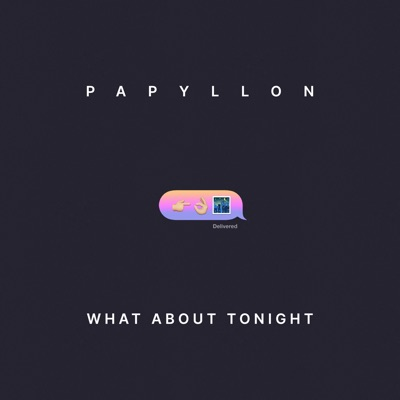 What About Tonight - Papyllon mp3 download