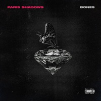Bones - Single - Paris Shadows mp3 download