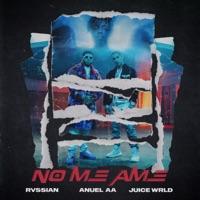 No Me Ame - Single - Rvssian, Anuel AA & Juice WRLD mp3 download