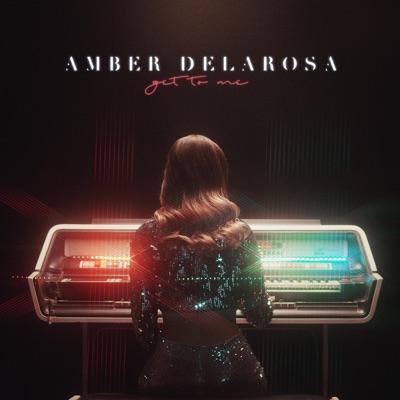 Get To Me - Amber DeLaRosa mp3 download