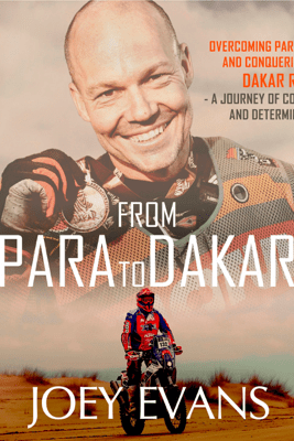 From Para to Dakar - Joey Evans