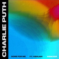 Done for Me (feat. Kehlani) [Remixes] - EP - Charlie Puth mp3 download
