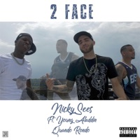 2 Face (feat. Young Aladdin & Quando Rondo) - Single - Nickysees mp3 download