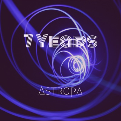 7 Years - Astropa mp3 download