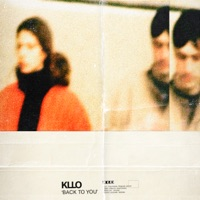 Back To You - Single - Kllo mp3 download