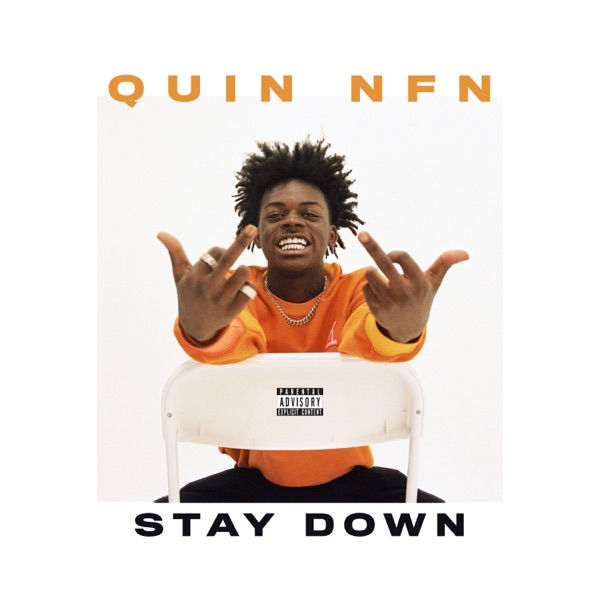 Quin Nfn - Stay Down