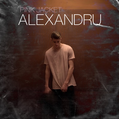 Pink Jacket - Alexandru mp3 download